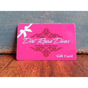 DRD Gift Card $50.00,Gifts - Dirt Road Divas Boutique
