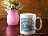 A Siren needs her morning coffee before  a Long day of Wrecking ships and Drowning Men coffee mug 15oz Ceramic Mug