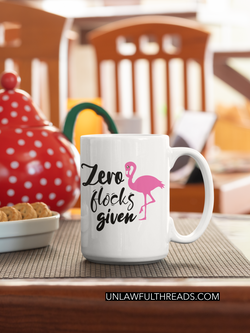 Zero Flocks Given  totes, shirts and mugs