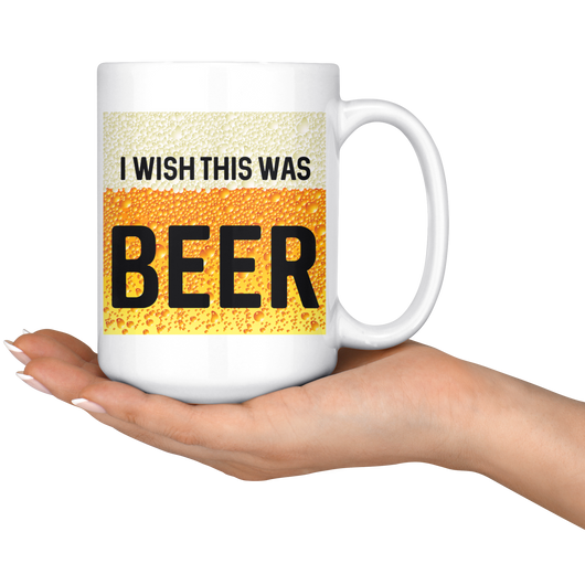 I wish this was beer mug 15 oz.