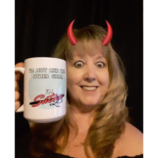 I'M NOT LIKE THE OTHER GIRLS, I'M SATAN 15oz.-Drinkware-Unlawful Threads