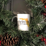 Winter isn't Coming mug