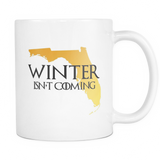 Winter isn't Coming mug - Unlawful Threads