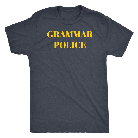 Grammar Police shirt To Serve and Correct xoxo M/W