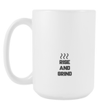 Rise And Grind Coffee Mug. 15oz.-Drinkware-Unlawful Threads
