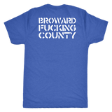 WTF Broward F*cking County double sided mens/womens xoxo [double sided shirt]