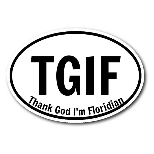 TGIF Thank God I'm Floridian sticker 3x4-Stickers-Unlawful Threads