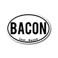 JUST ... BACON