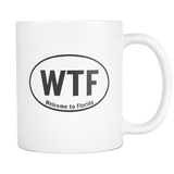 Welcome to Florida WTF 11oz. mug-Drinkware-Unlawful Threads