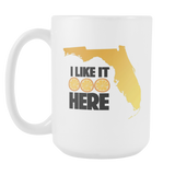 I like it here Florida mug coffee mug 15 ounces-Drinkware-Unlawful Threads