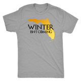 Winter isn't Coming to Florida shirt mens/womens/and tanks #GOT