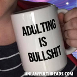 Adulting is Bullshit coffee mug15oz Mug