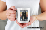That's what I do I hate people and I know things shirt or mug 15 oz.