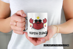 Sandy Claws shirt or  mug