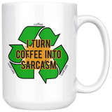 I TURN COFFEE INTO SARCASM 15 oz. mug-Drinkware-Unlawful Threads