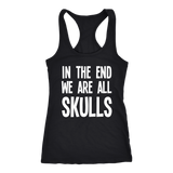 In the end we are all skulls