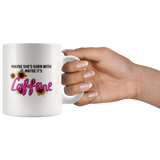 Maybe she's born with it, maybe it's CAFFEINE mug 11oz.-Drinkware-Unlawful Threads
