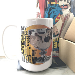 . My Other Coffee Mug is the Skull of My Enemy 15 oz.-Drinkware-Unlawful Threads