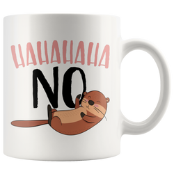 Otter says no. mug 11 oz.