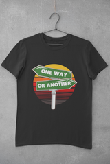 One way or another Gildan Cotton T-Shirt