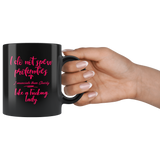 I do not spew profanities in pink I enunciate them like a lady 11 oz mug black