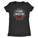 I THINK I MIGHT BE EVIL shirt only in black m/w