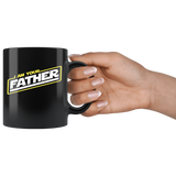 I am your Father mug black 11oz.
