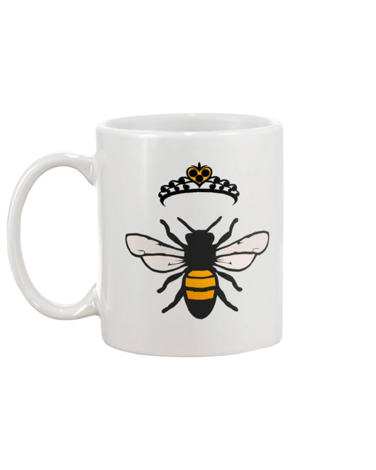 Queen Bee.  shirt  mug or tote
