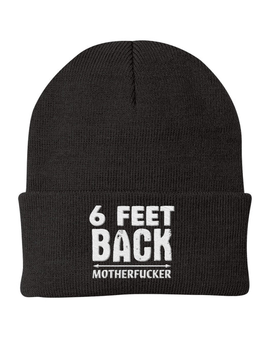 6 feet Back Motherf*cker Port & Company Knit Cap