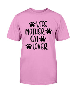 Wife Mother Cat Lover 15 oz. Coffee mug or Shirts