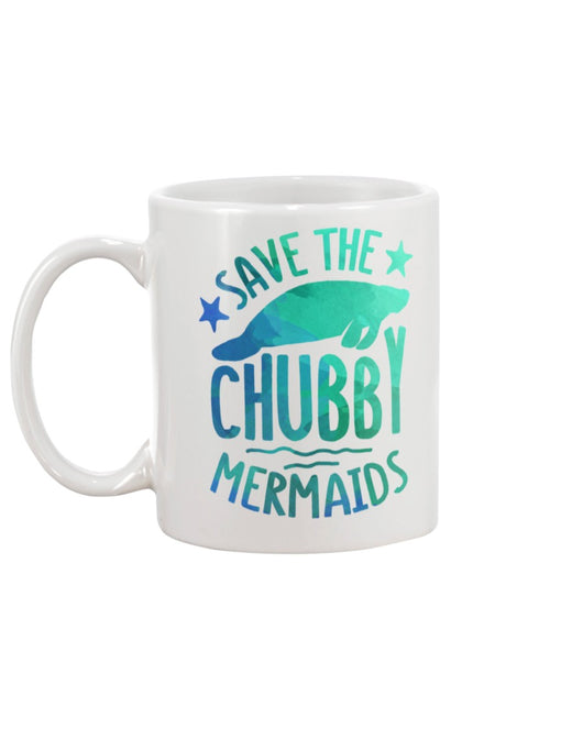 Save the Chubby Mermaids tote or mug 15 oz.