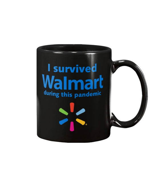 I survived Walmart during this Pandemic  funny coffee mug 15oz Mug