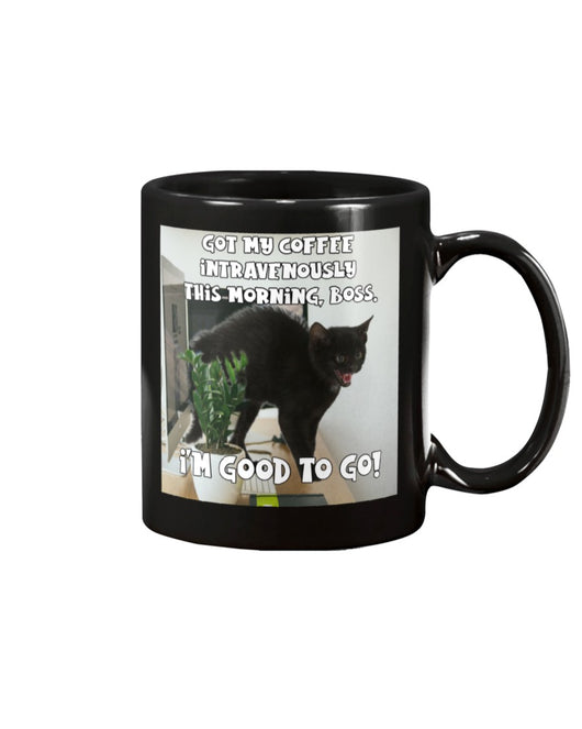 coffee intravenously good to go! 15oz Mug