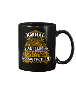 Normal is just an illusion. 15 ounce mug of awesomeness