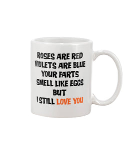 Roses are red violets are blue mug or shirt