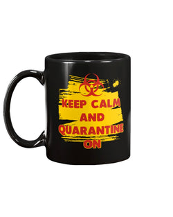 Keep Calm and Quarantine On 15oz Mug