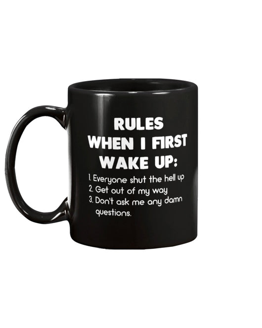 Rules when I first wake up coffee mug 15oz Mug