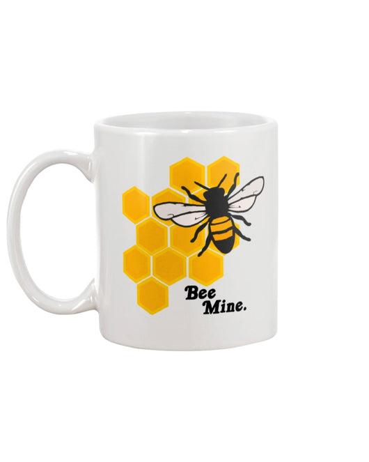 Bee Mine. mug 15 oz.
