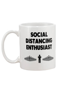 Social Distancing Enthusiast coffee mug 15 oz.