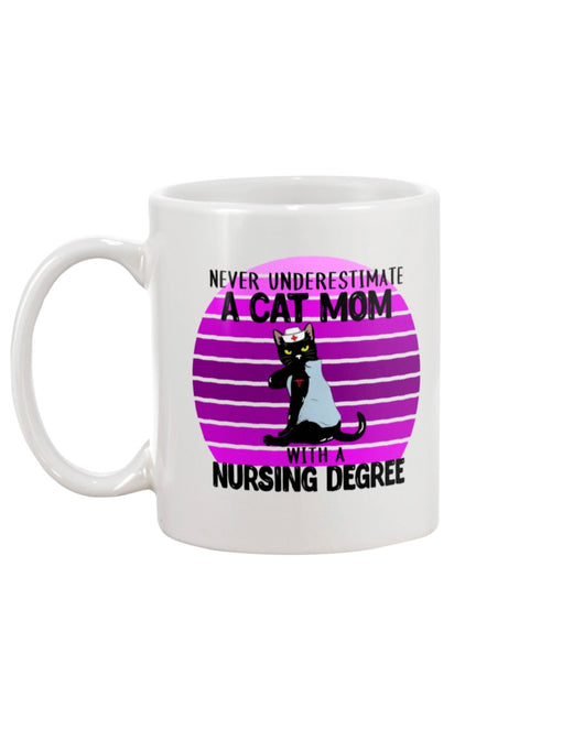 Never underestimate a cat mom with a nursing degree 15oz Mug