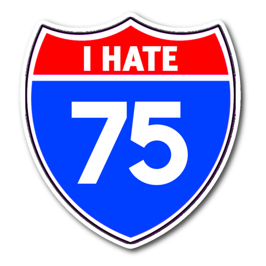 I Hate 75 Interstate 75 sticker 3x3 xoxo