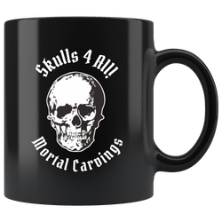 Skulls 4 all mortal carvings mug 11oz. custom