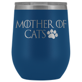 Mother of Cats wine tumbler 12oz. meow!