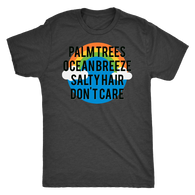 PALM TREES, OCEAN BREEZE, SALTY HAIR, DON'T CARE SHIRT-T-shirt-Unlawful Threads