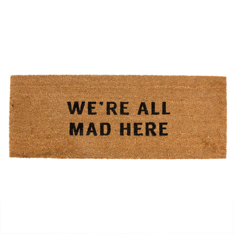 WE'RE ALL MAD HERE DOORMAT