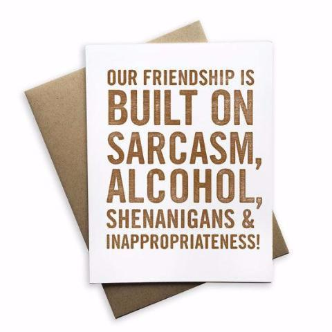 Our Friendship is Built on Card