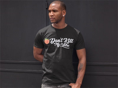 Peach Don't Kill My Vibe | Mens Tee