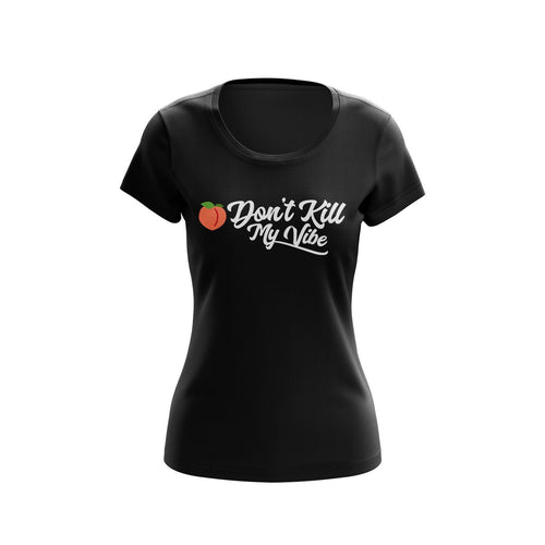 T-Shirt - Peach Don't Kill My Vibe | Womans Tee