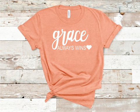 Grace Always Wins T-Shirt