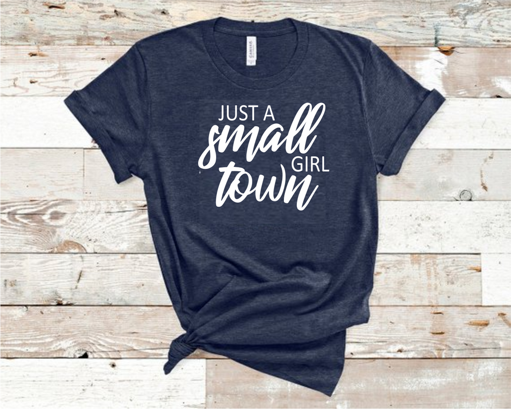 Just A Small Town Girl Heather Navy Bella T-Shirt